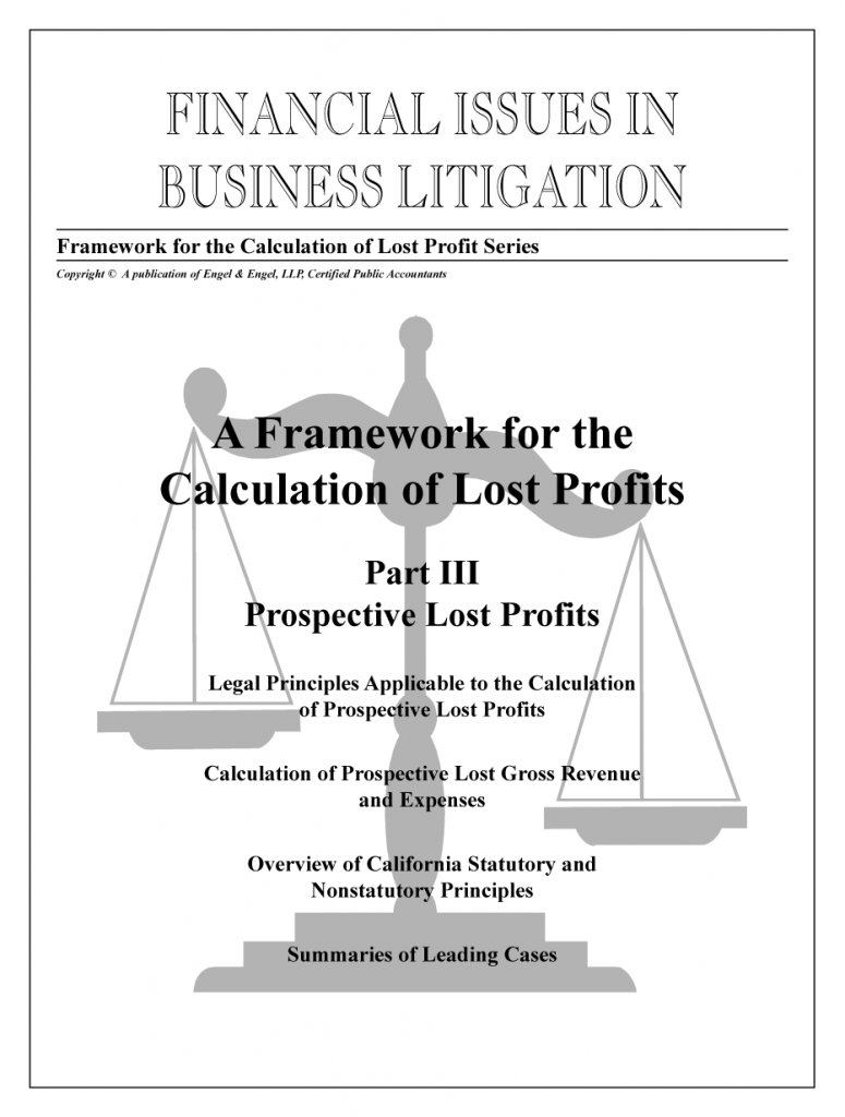"""Framework for the Calculation of Lost Profits: Part III: """"Prospective Lost Profits"""""""