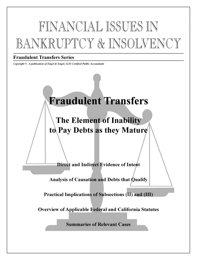 """Fraudulent Transfers: """"The Element of Inability to Pay Debts as They Mature"""""""