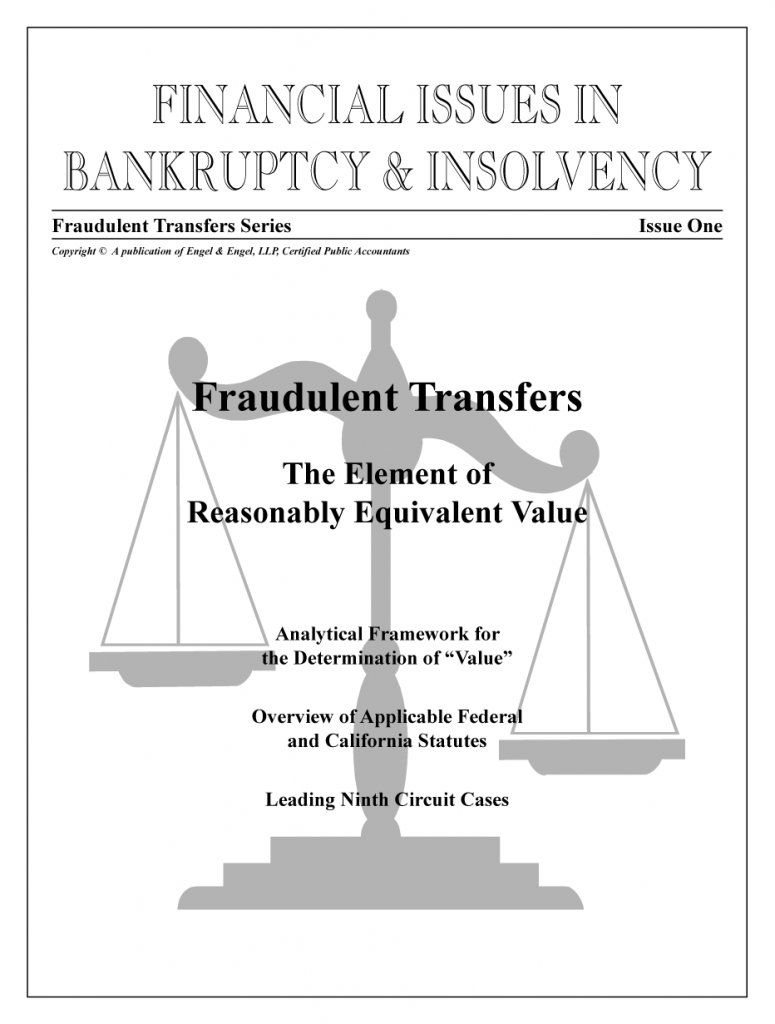 """Fraudulent Transfers: """"The Element of Reasonably Equivalent Value"""""""